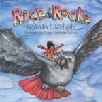 Rice & Rocks by Sandra L Richards