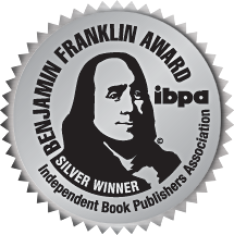 30th Annual IBPA Benjamin Franklin Awards SILVER